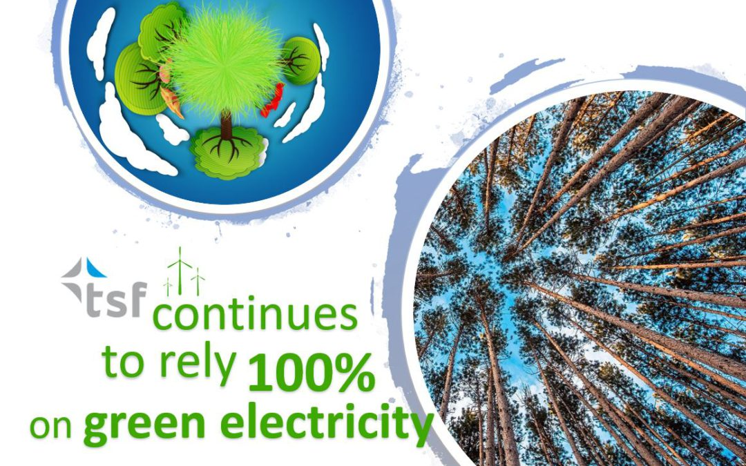 tsf continues to source 100% green electricity