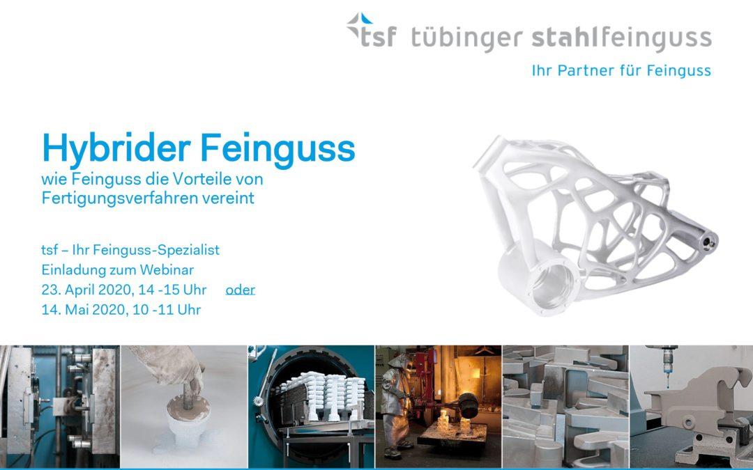 Webinar: hybrider Stahlfeinguss